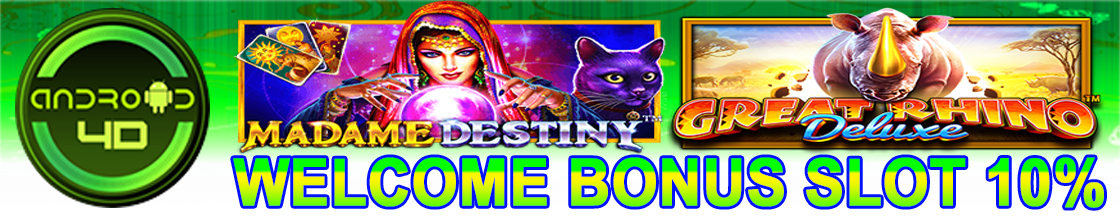 WELCOME BONUS SLOT ANDROID4D